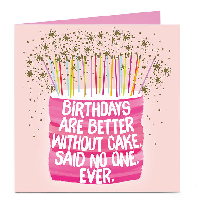 Personalised Bright Ideas Birthday Card - Better Without Cake