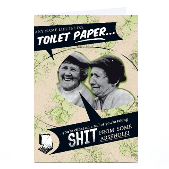 Personalised Card - Life Is Like Toilet Paper