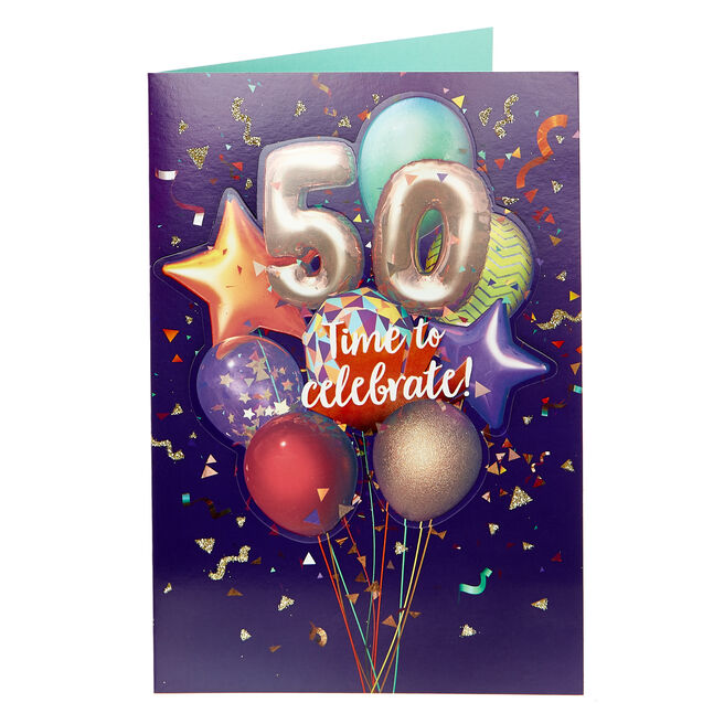 50th Birthday Card - Time To Celebrate!