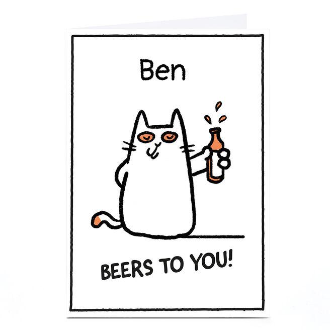Personalised Scrawls Card - Beers To You