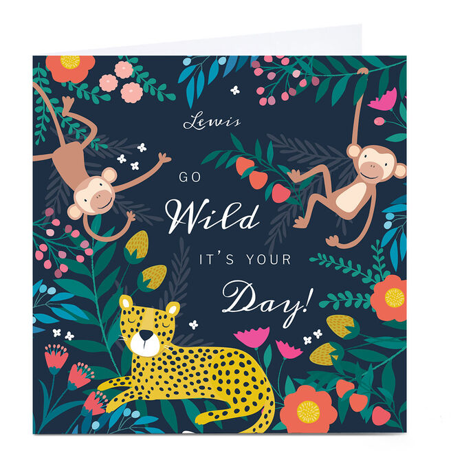 Personalised Klara Hawkins Card - Go Wild, It's Your Day!