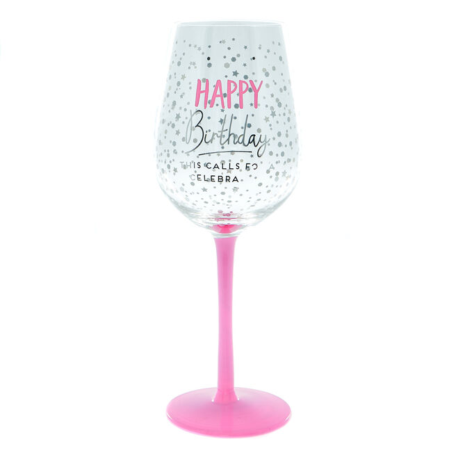 Happy Birthday This Calls For A Celebration Wine Glass