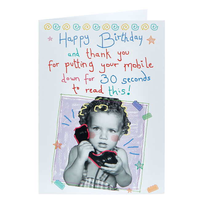 Birthday Card - Putting Your Mobile Down