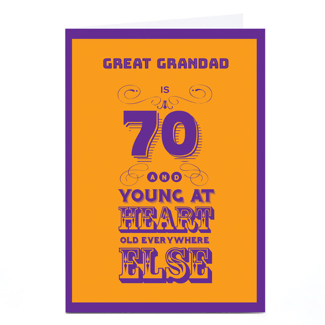 Personalised 70th Birthday Card - Young At Heart [Great-Grandad]