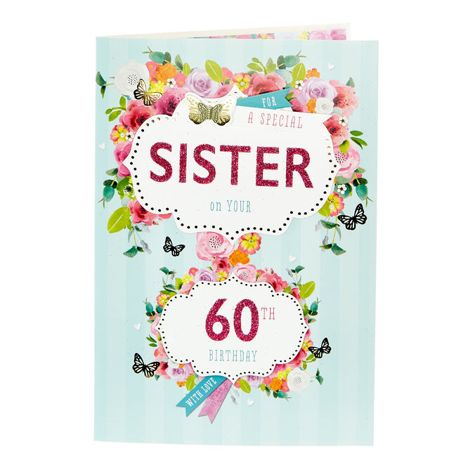 60th Birthday Card - For A Special Sister