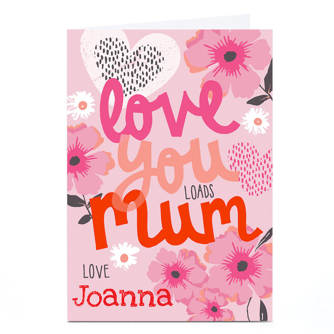 Personalised Bev Hopwood Mother's Day - Love you Loads Mum