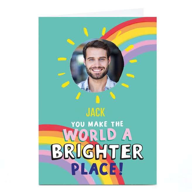 Personalised Cheerful Photo Card - Brighter Place