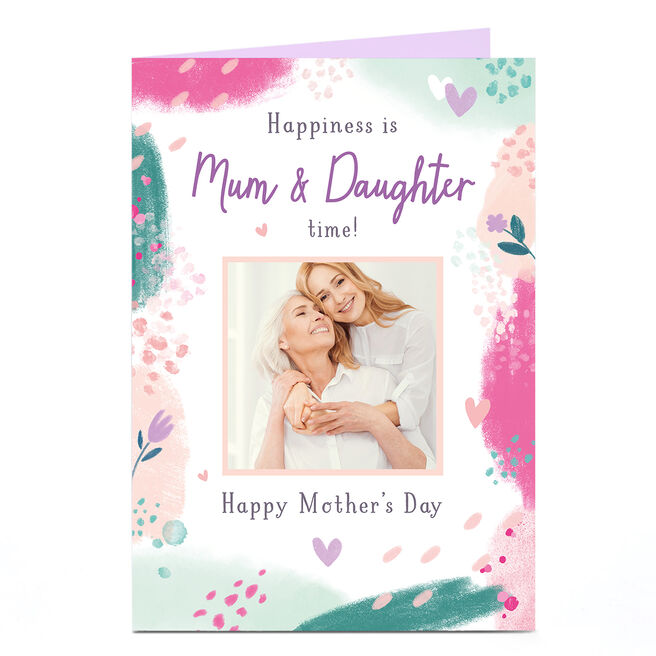 Personalised Mother's Day Photo Card - Mum & Daughter time