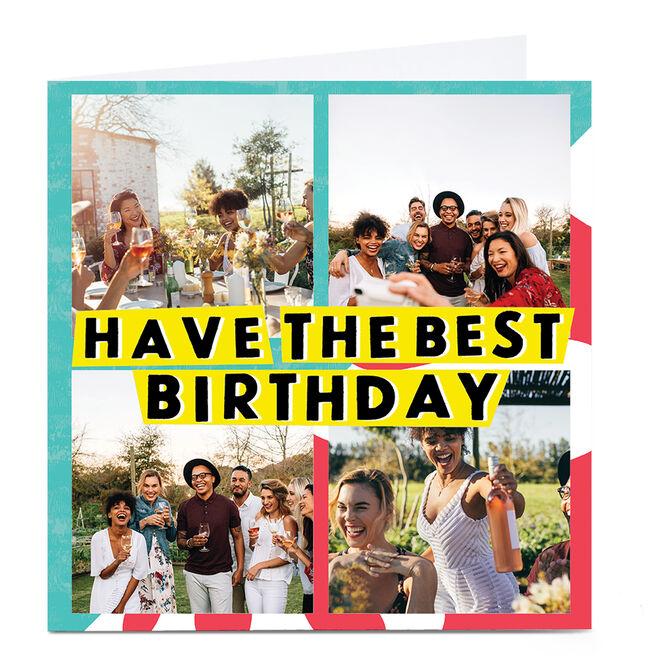 Photo Phoebe Munger Birthday Card - Have The Best Birthday