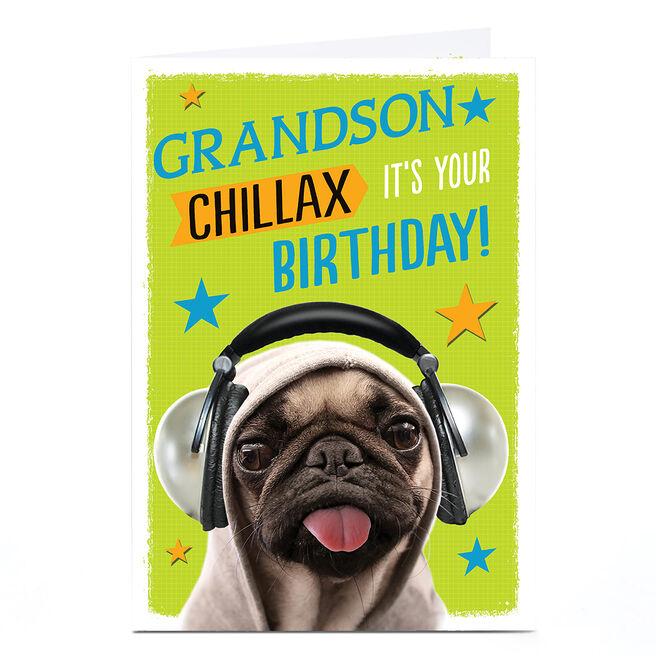 Personalised Birthday Card - Chillax Pug
