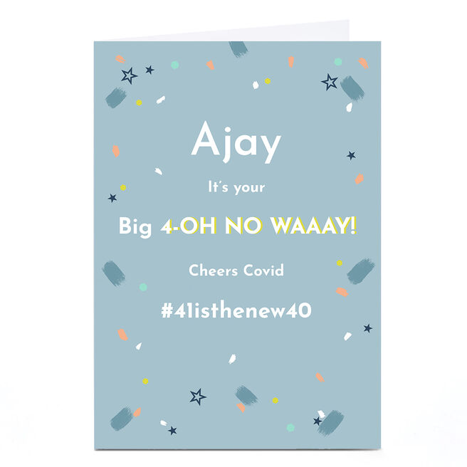 Personalised Covid 40th Birthday Card - Big 4-OH