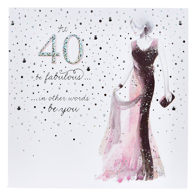 Platinum Collection 40th Birthday Card - Be Fabulous