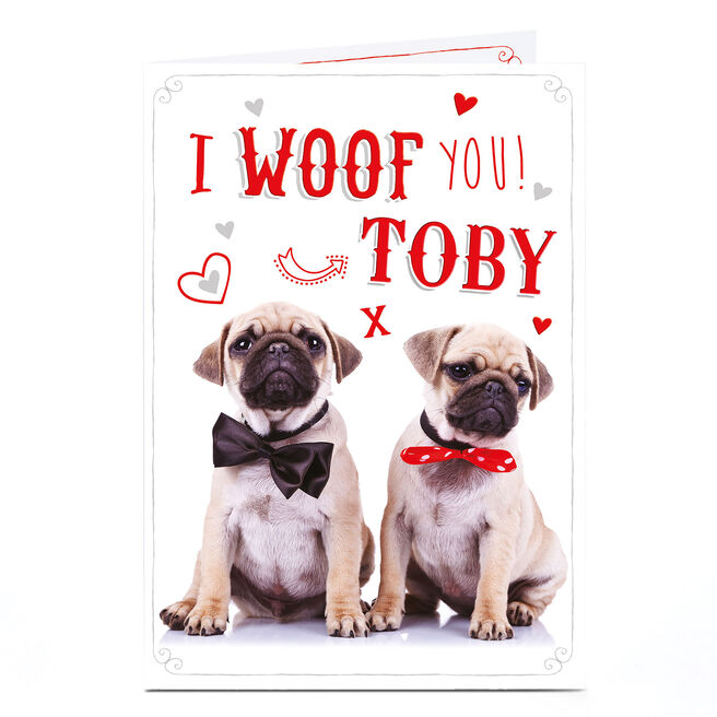 Personalised Card - I Woof You