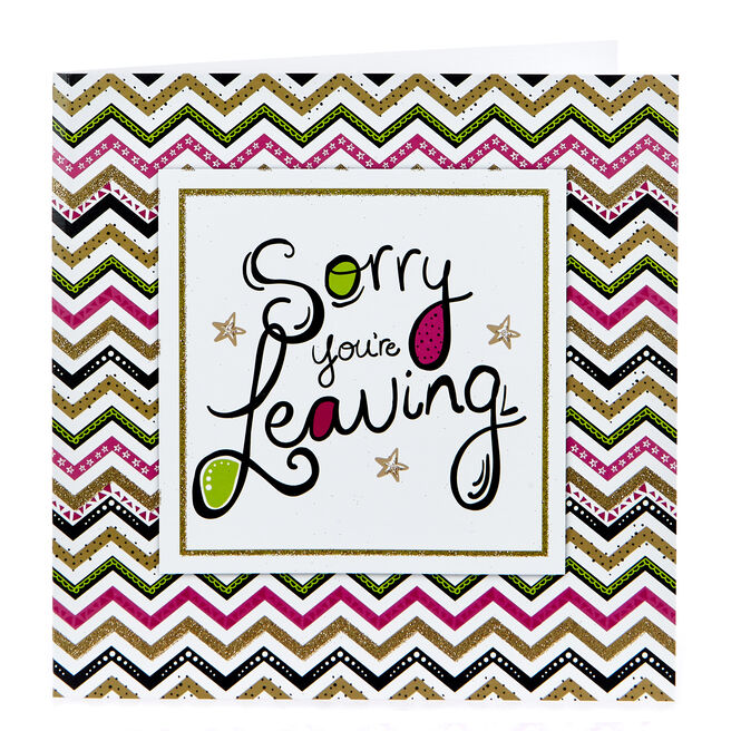 Platinum Collection Leaving Card - Sorry You're Leaving