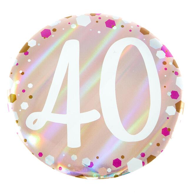 Giant 40th Birthday Badge - Pink