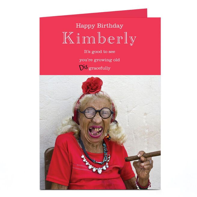 Personalised Birthday Card - Grow Old Disgracefully