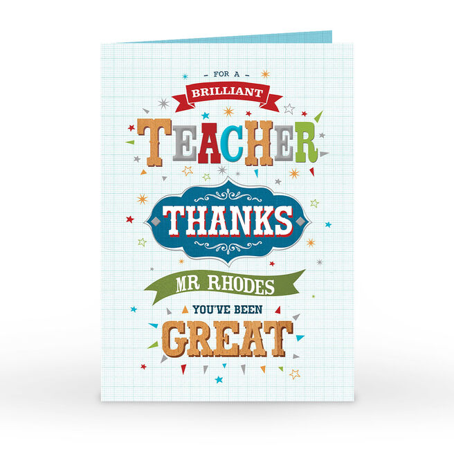 Personalised Thank You Teacher Card - You've Been Great!