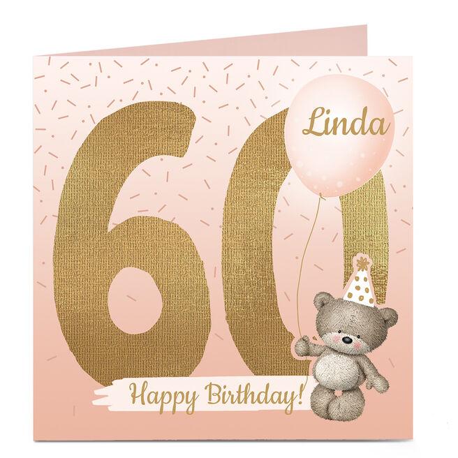 Personalised 60th Birthday Card - Hugs Bear, Any Name
