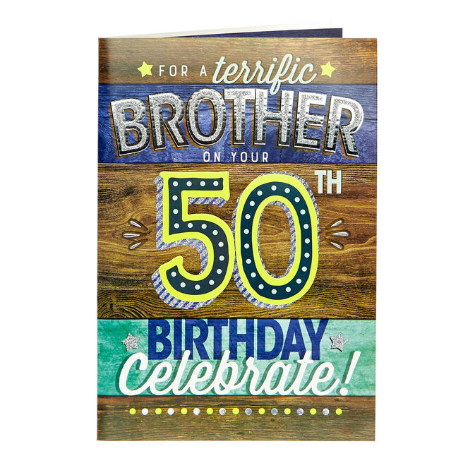 50th Birthday Card - For A Terrific Brother