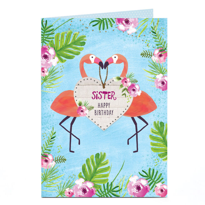 Personalised Birthday Card - Tropical Flamingos, Sister | Card Factory