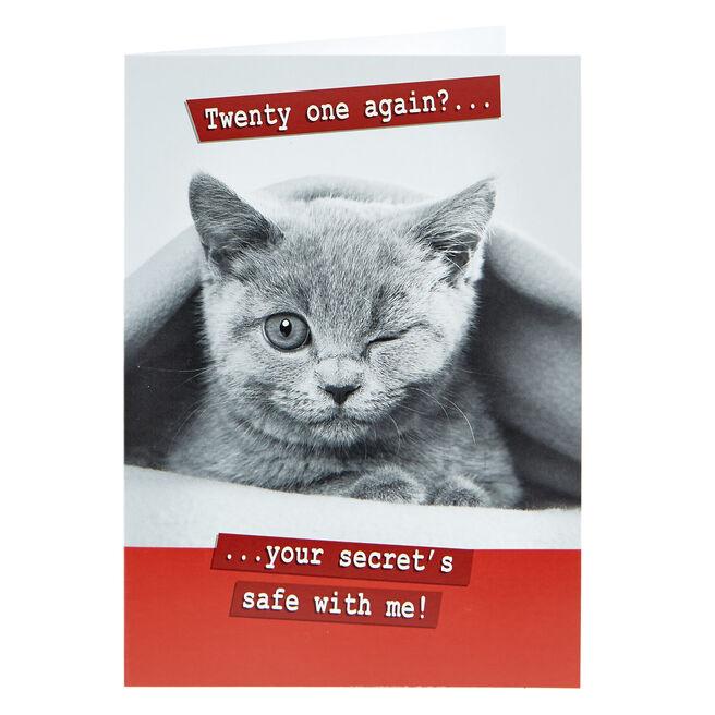 Birthday Card - Twenty One Again?