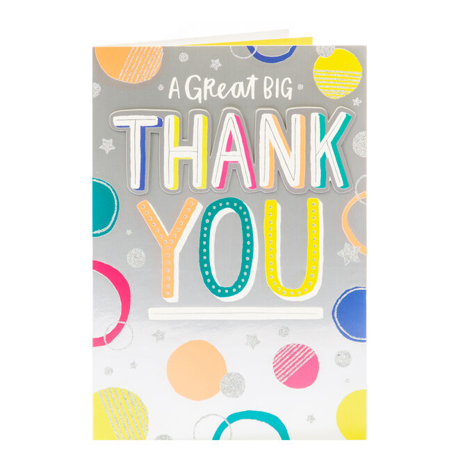 Thank You Card - A Great Big Thank You