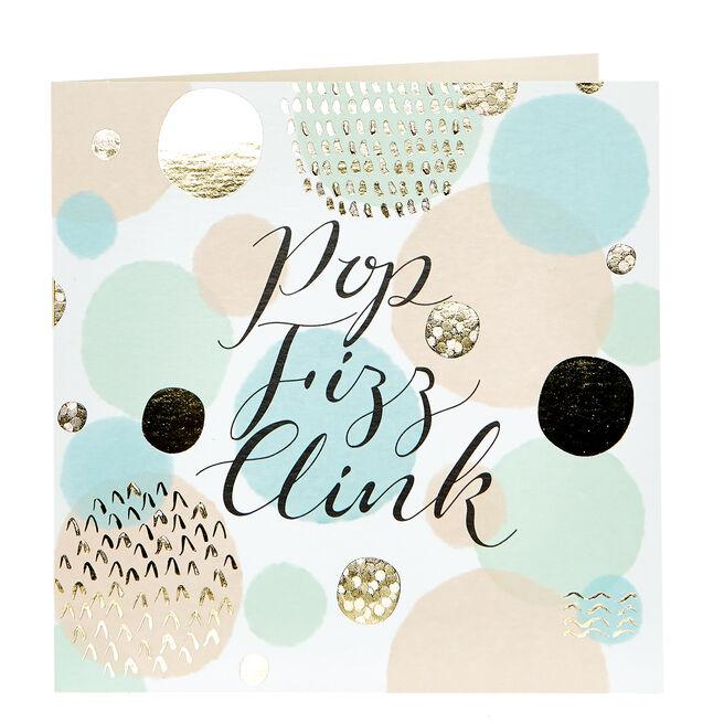 Celebration Card - Pop, Fizz, Drink