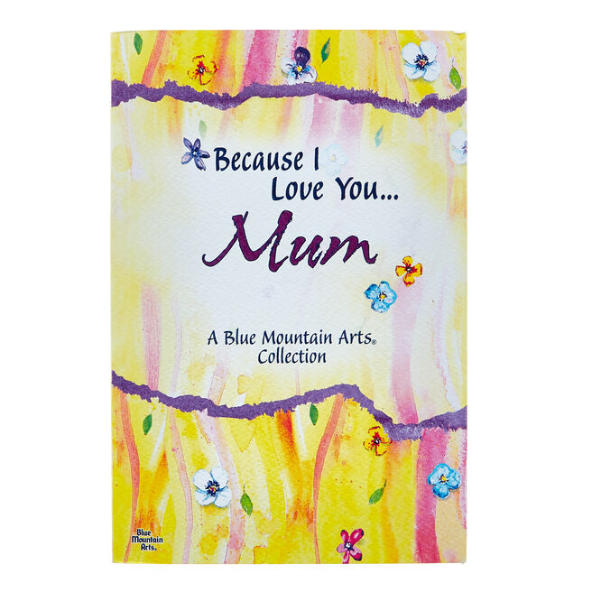 Blue Mountain Arts Book - Because I Love You... Mum