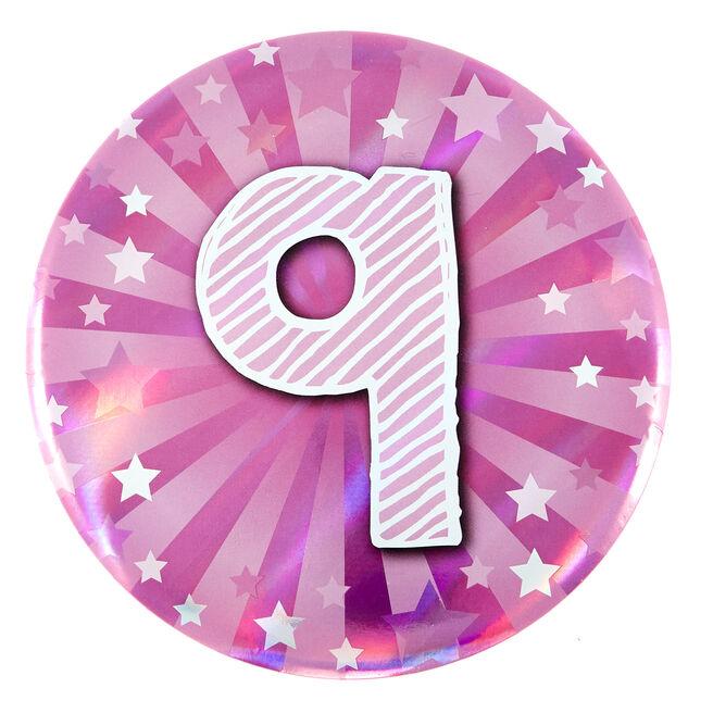 Giant 9th Birthday Badge - Pink