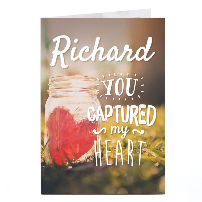 Personalised Card - Captured My Heart