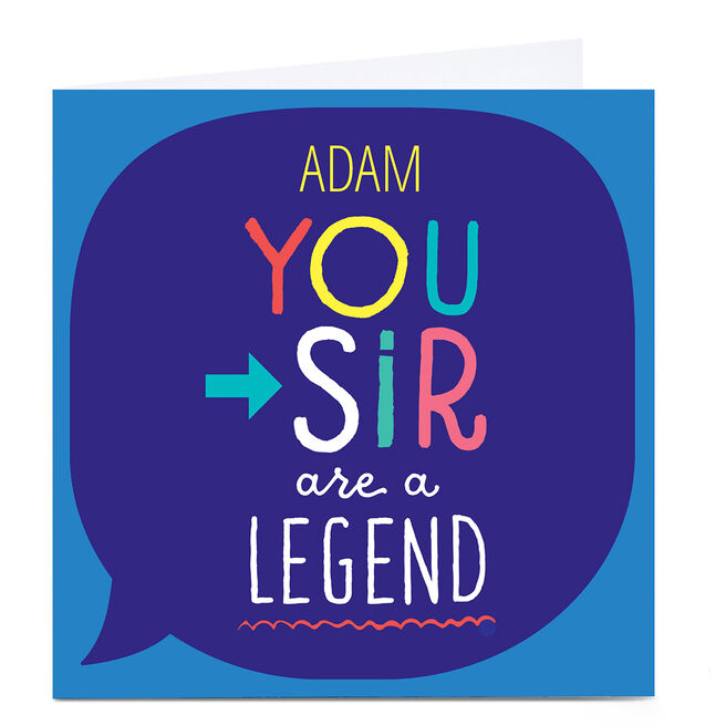 Personalised Hello! Card - You Sir are a Legend