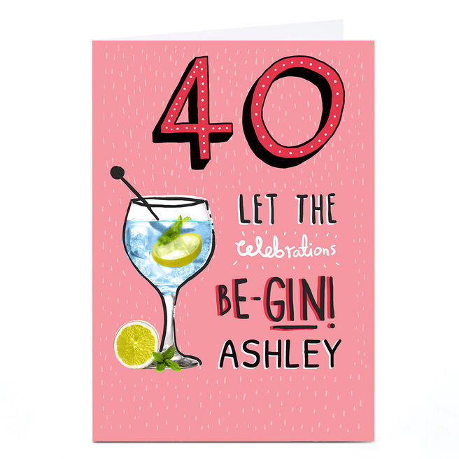 Personalised Birthday Card - Let The Celebrations Be-Gin!