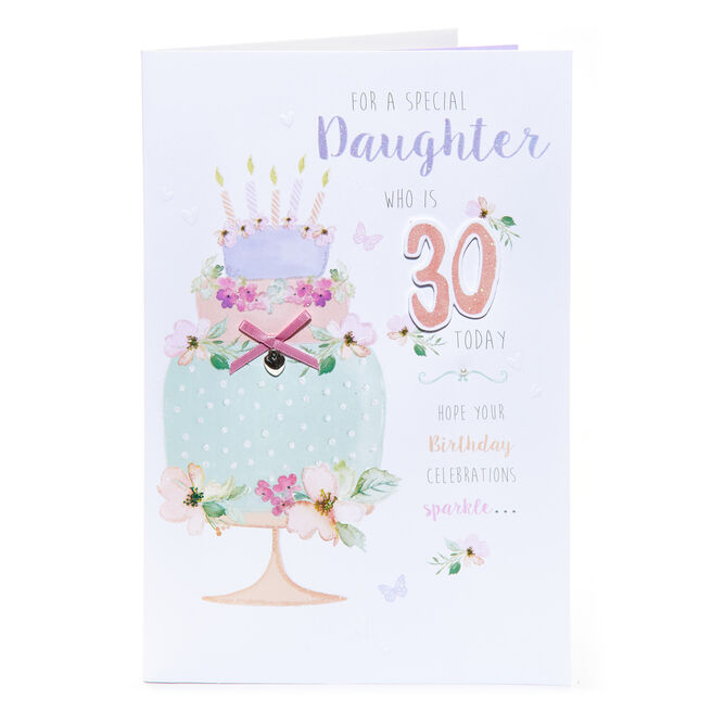 30th Birthday Card - For A Special Daughter