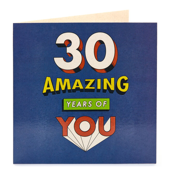 30th Birthday Card - Amazing Years