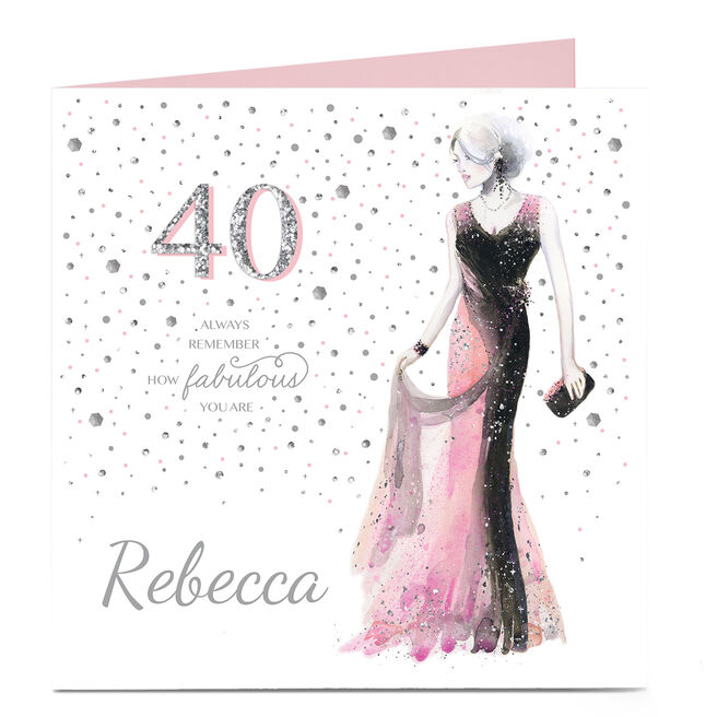 Personalised 40th Birthday Card - Remember How Fabulous You Are