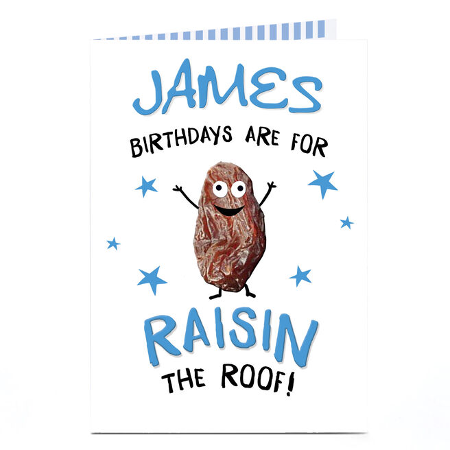 Personalised Birthday Card - Raisin The Roof