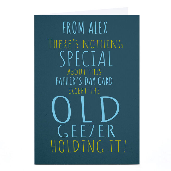 Personalised Emotional Rescue Father's Day Card - Old Geezer