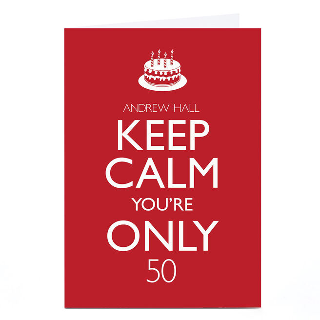 Personalised Birthday Card - Keep Calm, Any Age