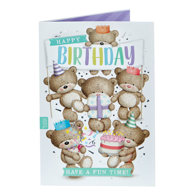 Hugs Bear Birthday Card - Have A Fun Time