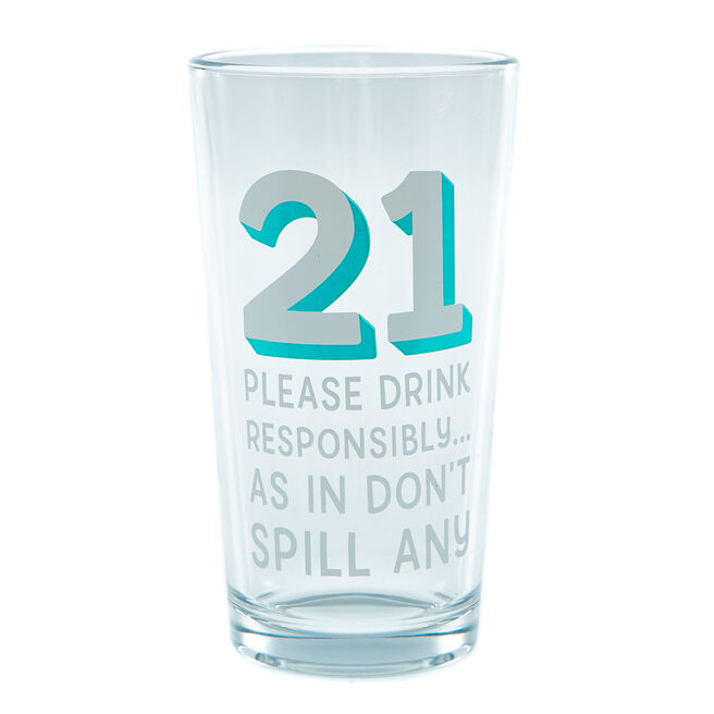 21st Birthday Pint Glass - Don't Spill Any!