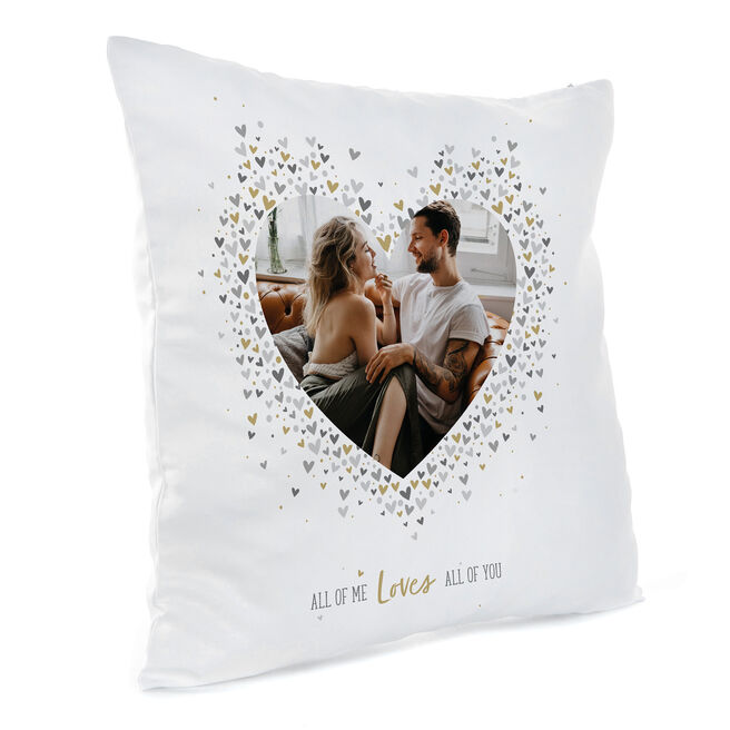 Photo Upload Cushion - All Of Me Loves All Of You