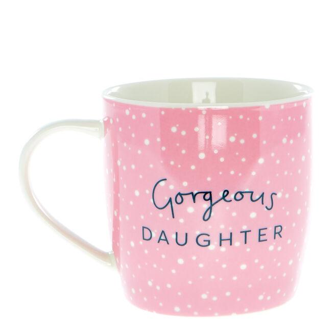 Gorgeous Daughter Mug