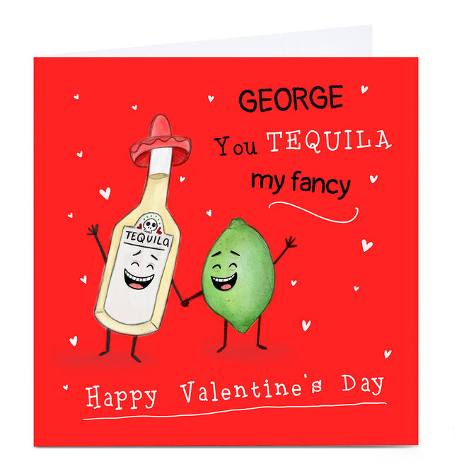 Personalised Valentine's Day Card - Tequila My Fancy