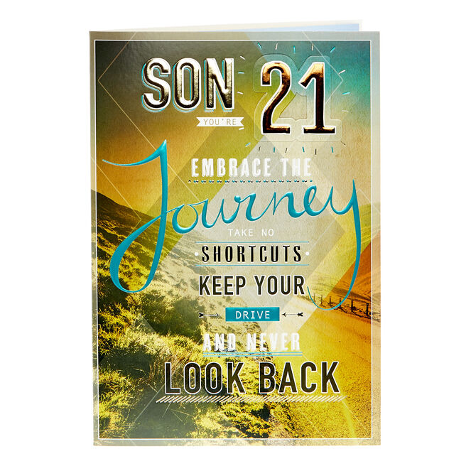 21st Birthday Card - Son, Embrace The Journey...