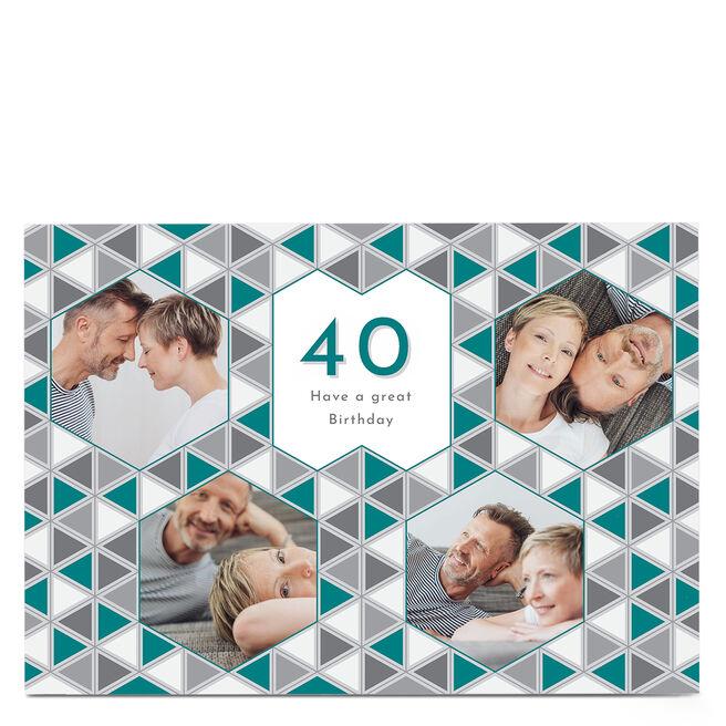 Photo 40th Birthday Card - Great Birthday, Geometric