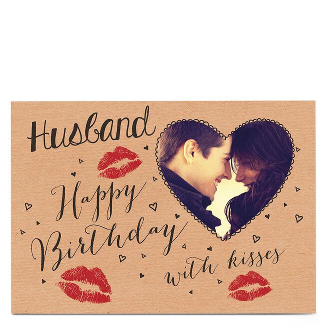 Photo Birthday Card - Husband, Lipstick Kisses