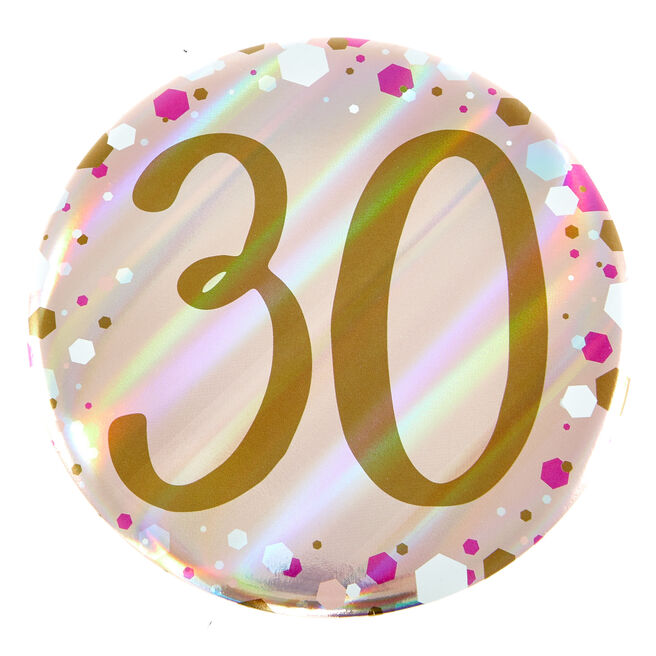 Giant 30th Birthday Badge - Pink