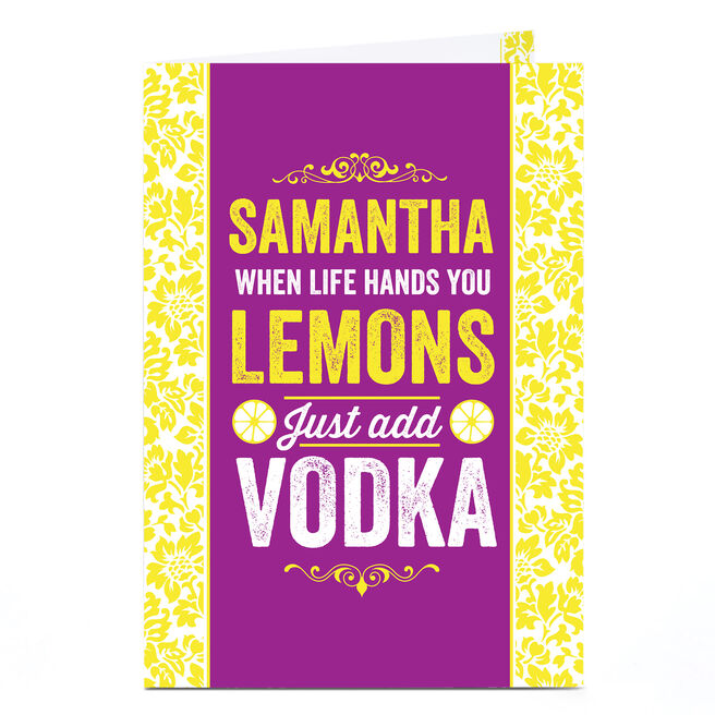 Personalised Card - When Life Hands You Lemons...