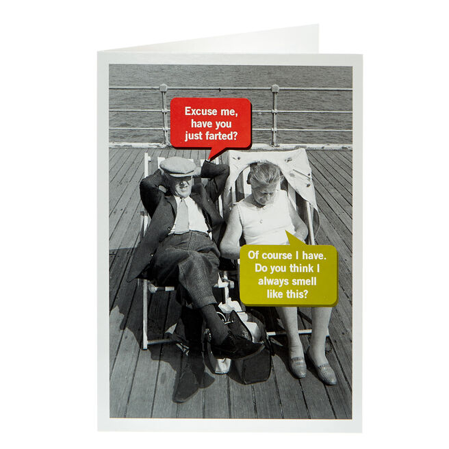 Any Occasion Card - Have You Just Farted