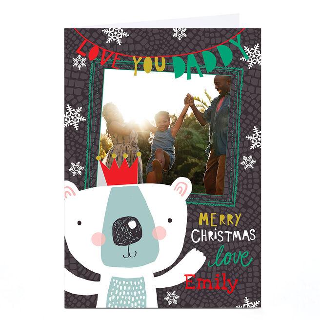 Photo Bev Hopwood Christmas Card – Love You Daddy